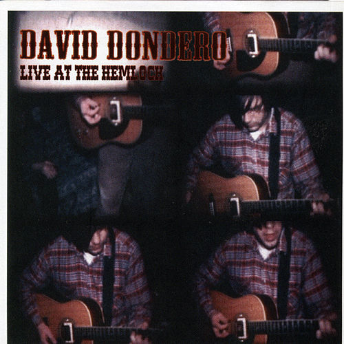 Live At The Hemlock de David Dondero