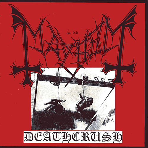 Deathcrush by Mayhem