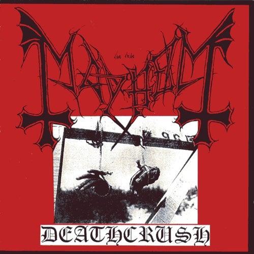 Deathcrush by Mayhem