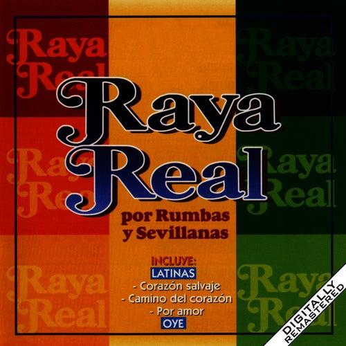 Raya Real Por Rumbas Y Sevillanas de Raya Real