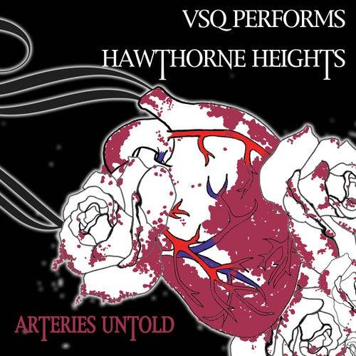 Hawthorne Heights, Arteries Untold: The String Quartet Tribute to de Vitamin String Quartet