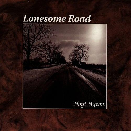 Lonesome Road von Hoyt Axton