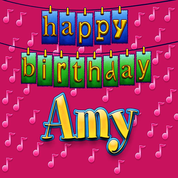 Happy Birthday Amy Personalized By Ingrid Dumosch