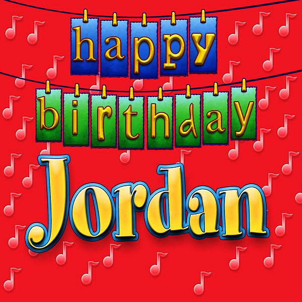 Happy Birthday Jordan Personalized By Ingrid Dumosch