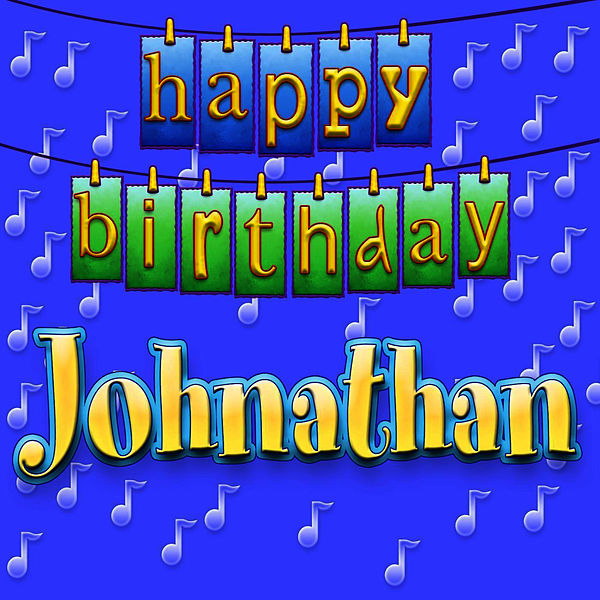 Happy Birthday Jonathan (Personalized) By Ingrid DuMosch