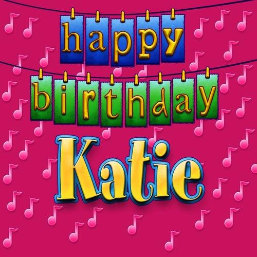 Happy Birthday Katie By Ingrid DuMosch