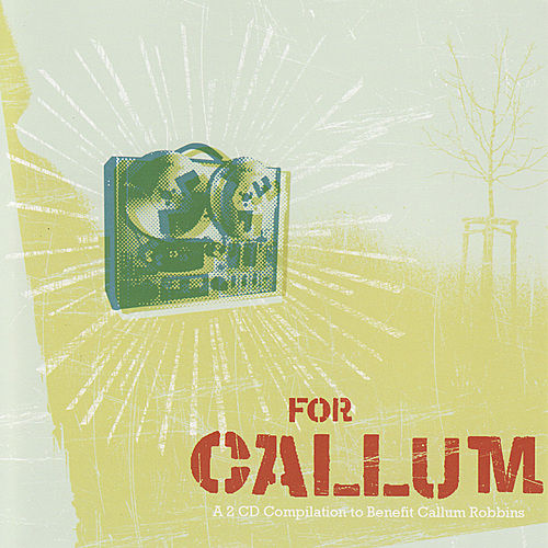 For Callum by Various Artists