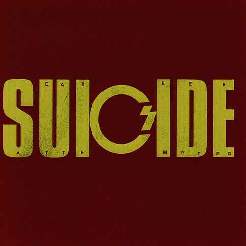 Attempted Suicide von Career Suicide