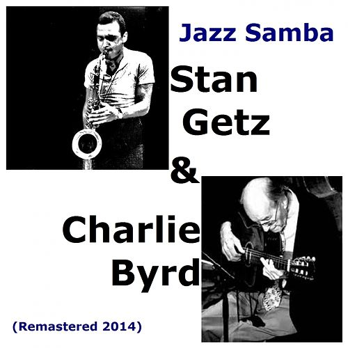 Jazz Samba (Remastered 2014) by Stan Getz