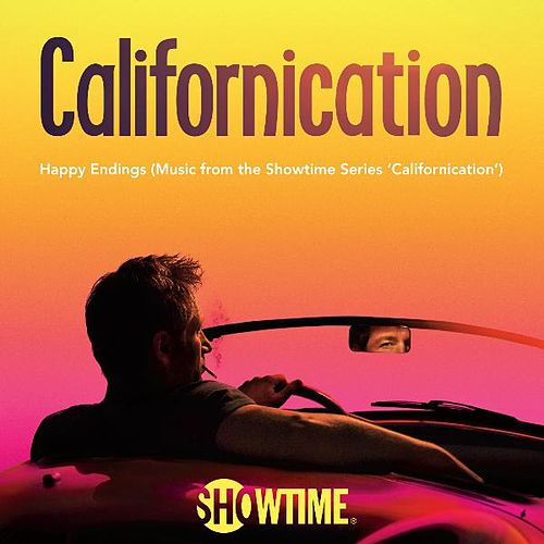 Happy Endings (Music from the Showtime Series Californication) by Various Artists