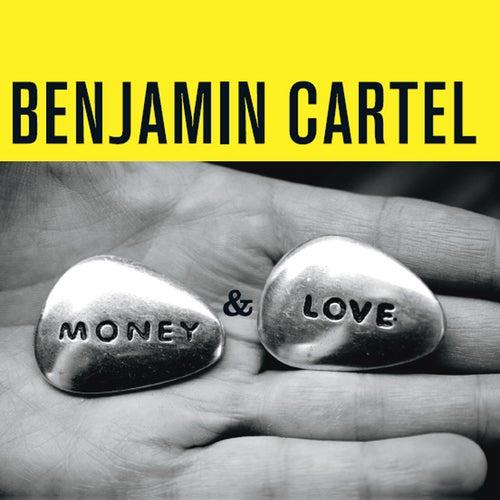Money & Love de Benjamin Cartel
