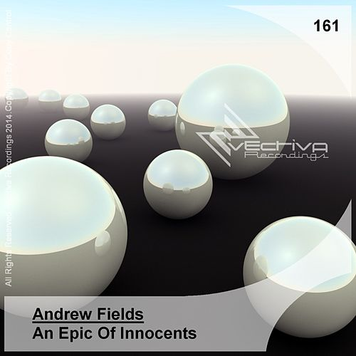 An Epic Of Innocents von Andrew Fields