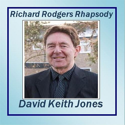 Richard Rodgers Rhapsody de David Keith Jones