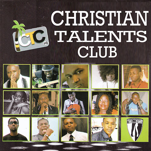 Christian Talents Club by Various Artists