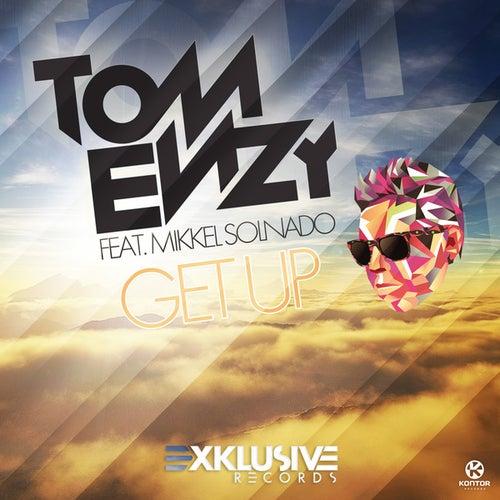 Get Up von Tom Enzy
