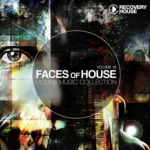 Faces Of House, Vol. 19 von Various Artists