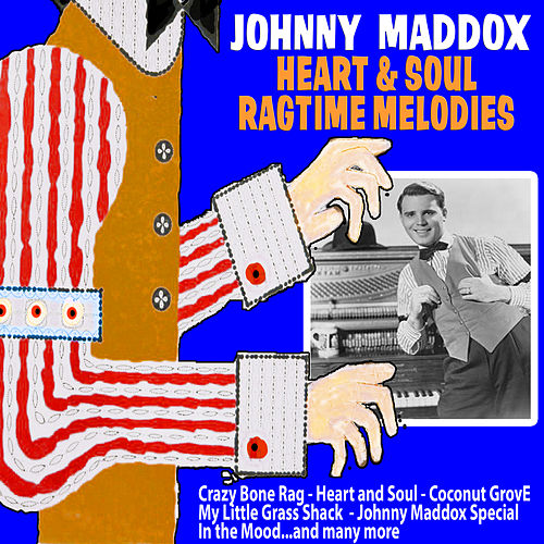 Heart and Soul Ragtime Melodies de Johnny Maddox