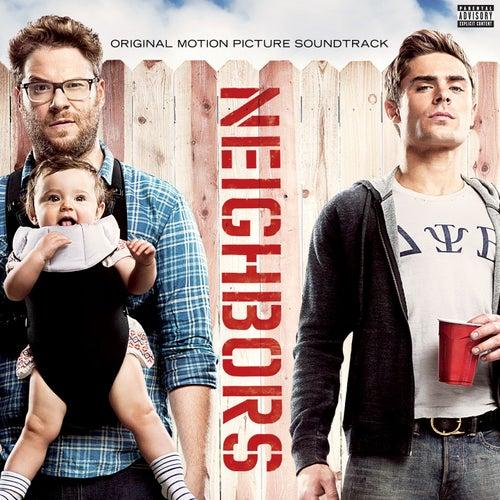 Neighbors [Original Motion Picture Soundtrack] de Various Artists