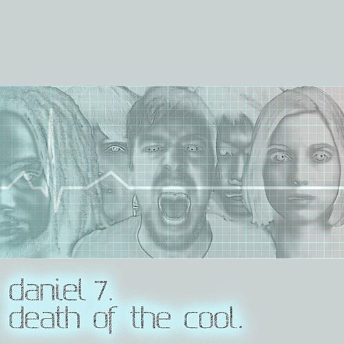 Death of the Cool de Daniel 7