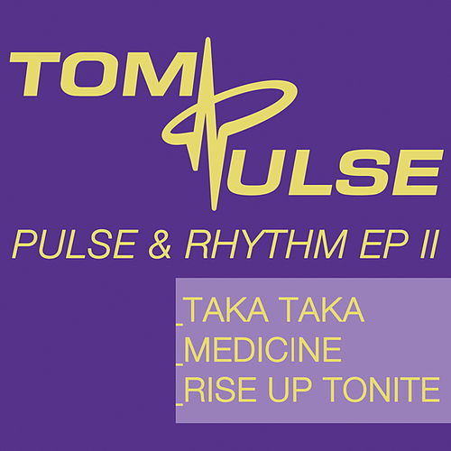 Pulse & Rhythm Ep II de Tom Pulse