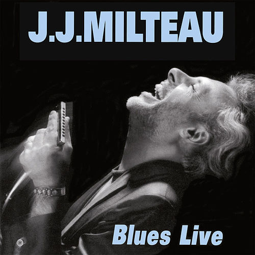 Blues Live by Jean-Jacques Milteau