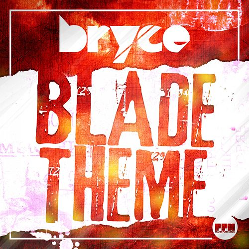 Blade Theme von Bryce