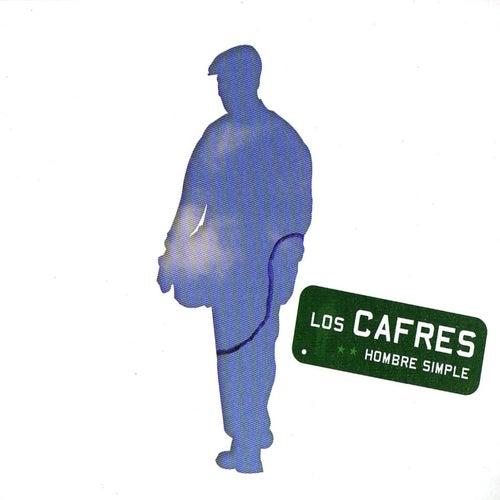 Hombre Simple by Los Cafres