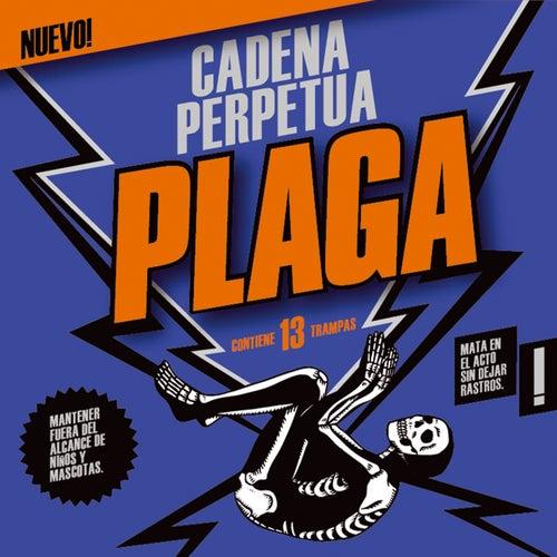 Plaga de Cadena Perpetua