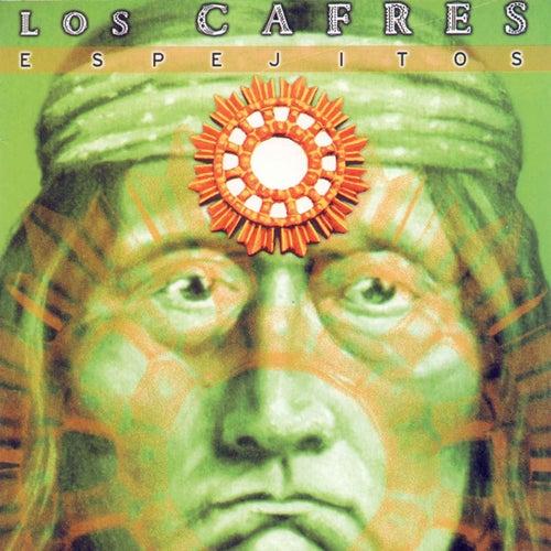 Espejitos de Los Cafres