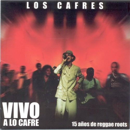 Vivo a lo Cafre by Los Cafres