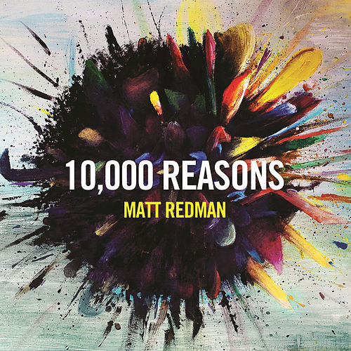 10,000 Reasons by Matt Redman