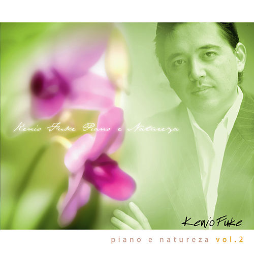 Piano e Natureza, Vol. 2 de Kenio Fuke