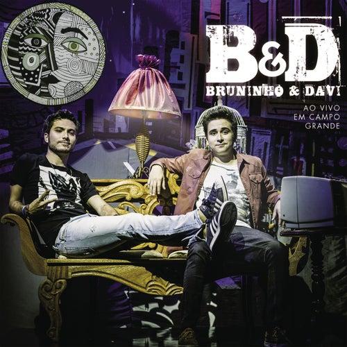 Bruninho & Davi (Ao Vivo em Campo Grande) von Bruninho & Davi
