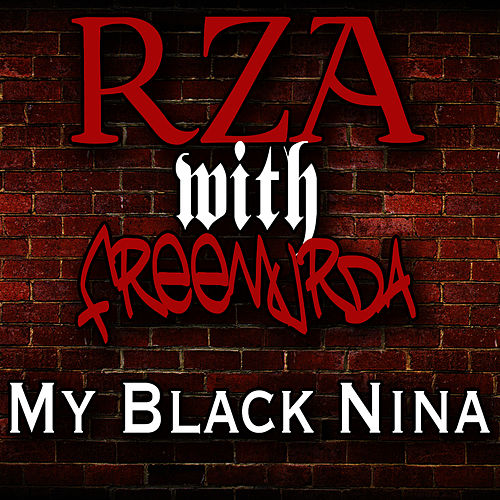 My Black Nina de RZA