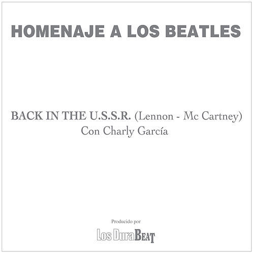 Back in the U.S.S.R. (The Beatles) de Charly García
