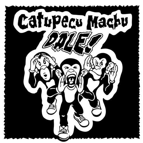 Dale! by Catupecu Machu