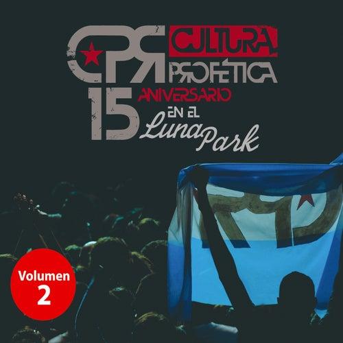 15 Aniversario en el Luna Park (Volumen 2) de Cultura Profetica