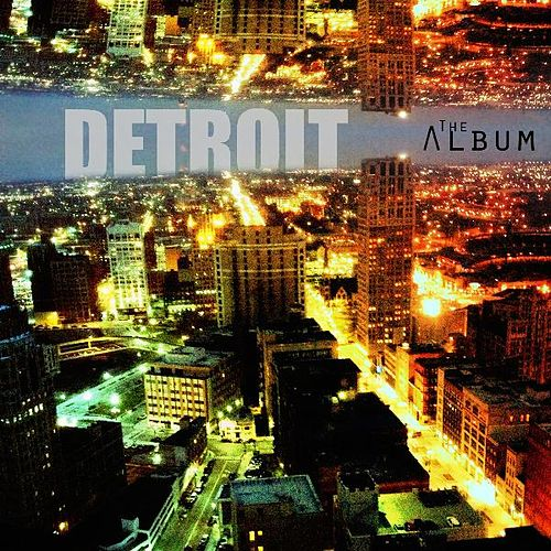 Detroit the Album by Detroit