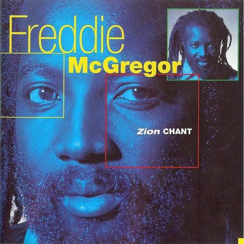 Zion Chant de Freddie McGregor