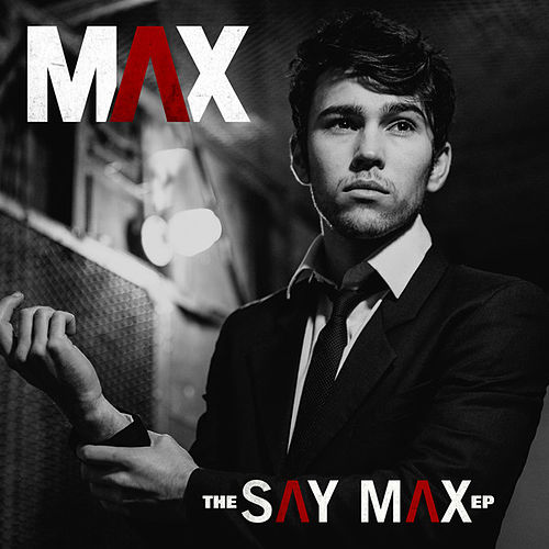 The Say Max - EP by max
