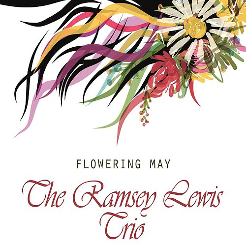 Flowering May by Ramsey Lewis