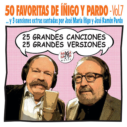 50 Favoritas de Íñigo y Pardo Vol. 7 de Various Artists
