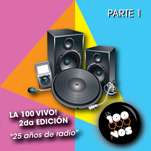 La 100 Vivo! 2da Edicion (Parte 1) de Various Artists