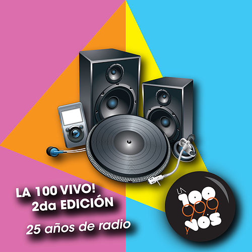 La 100 Vivo! 2da Edicion de Various Artists