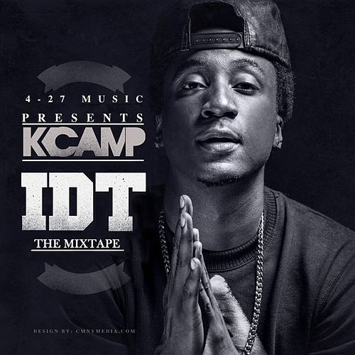 IDT - The Mixtape de K Camp