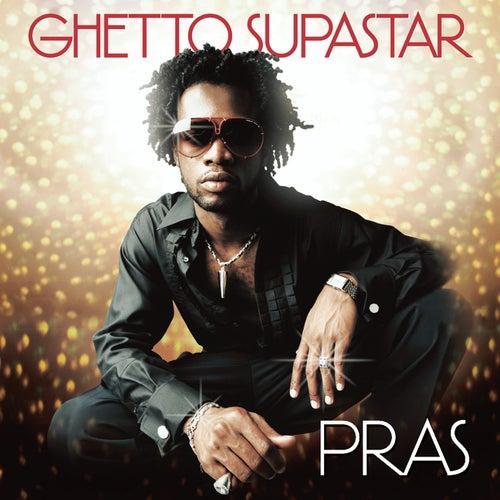 Ghetto Supasta von Pras