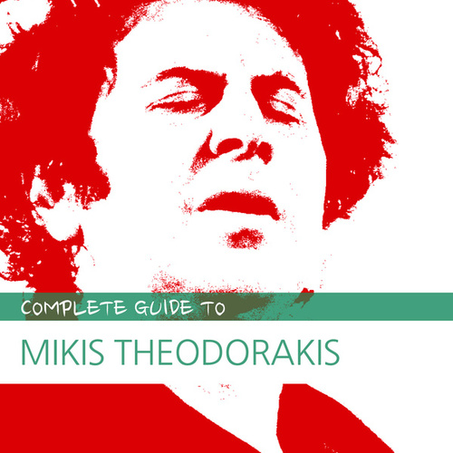 Complete Guide to Mikis Theodorakis by Various Artists