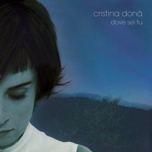 Dove Sei Tu by Cristina Donà