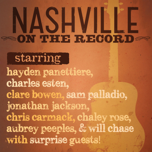 Nashville: On The Record (Live) by Nashville Cast