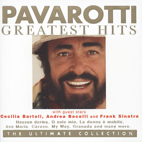 Pavarotti Greatest Hits - The Ultimate Collection de Luciano Pavarotti